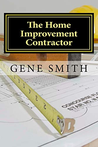 9781514178997: The Home Improvement Contractor: Business Strategies