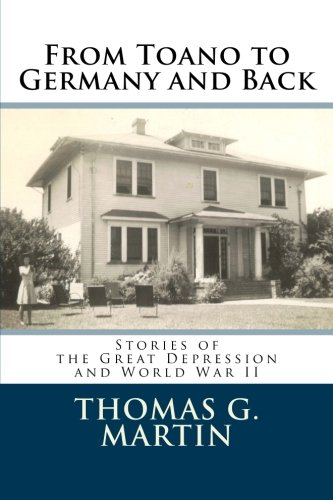 9781514180266: From Toano to Germany and Back: Stories of the Great Depression and World War II