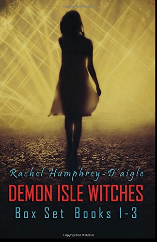 9781514180495: Demon Isle Witches, Books 1-3 (Demon Isle Witches Box Set) (Volume 1)