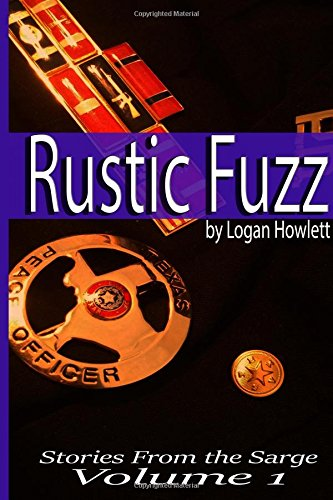 9781514180518: Rustic Fuzz (Stories From the Sarge) (Volume 1)