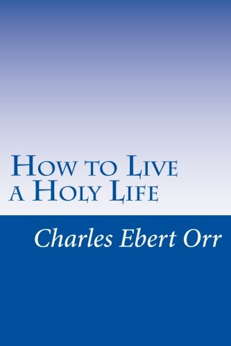 9781514181119: How to Live a Holy Life