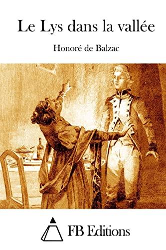 9781514181140: Le Lys dans la vallée (French Edition)
