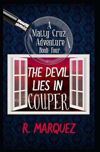 9781514182031: The Devil Lies in Couper (Matty Cruz Adventure) (Volume 4)