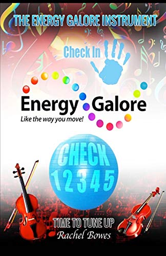 9781514183236: The Energy Galore Instrument: Like the way you move!