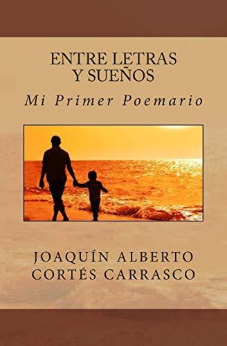 9781514183663: Entre Letras y Sueños (Spanish Edition)