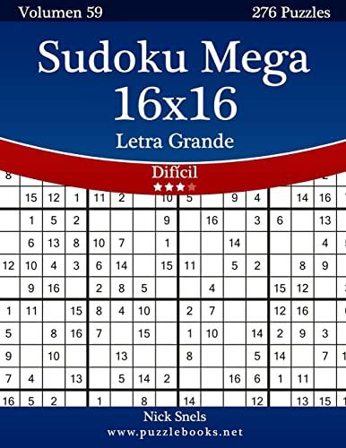 9781514186251: Sudoku Mega 16x16 Impresiones con Letra Grande - Difícil - Volumen 59 - 276 Puzzles (Volume 59) (Spanish Edition)