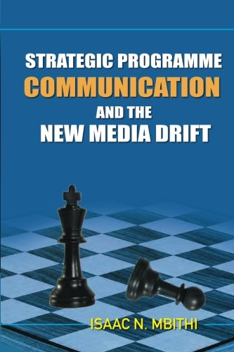 9781514186473: Strategic Programme Communication and the New Media Drift