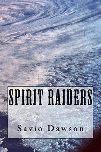 Spirit Raiders (Paperback): Savio Dawson
