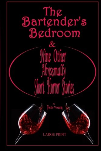 9781514187067: The Bartender's Bedroom