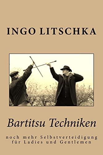 9781514187319: Bartitsu Techniken: noch mehr Selbstverteidigung für Ladies und Gentlemen