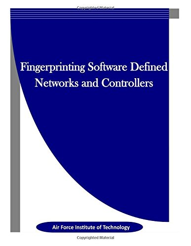 9781514188866: Fingerprinting Software Defined Networks and Controllers