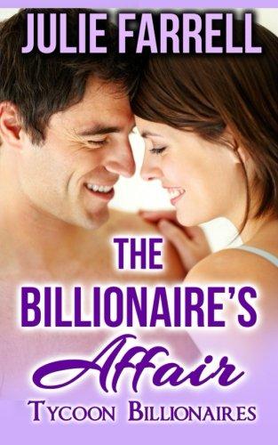 9781514192320: The Billionaire's Affair (Tycoon Billionaires) (Volume 2)