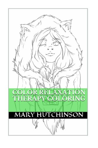 9781514192580: Color Relaxation Therapy Coloring: Anti Stress, Relaxation and Meditation Mandala Coloring Book (Volume 2)