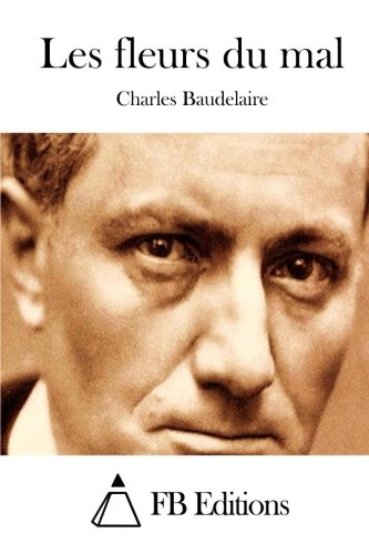 9781514192702: Les fleurs du mal (French Edition)