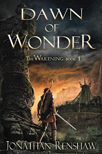 9781514193150: Dawn of Wonder (The Wakening) (Volume 1)