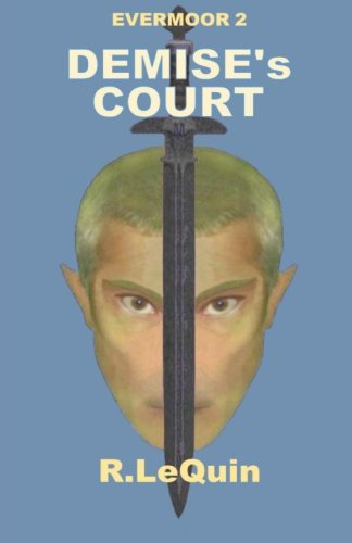 9781514195321: Demise's Court (Evermoor) (Volume 2)
