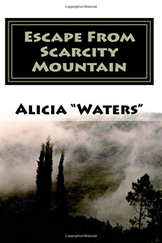 9781514196021: Escape From Scarcity Mountain: An Abundance Mindset Mastery Journal Planner For Escaping The Illusion of Scarcity