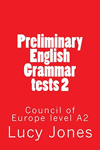 Preliminary English Grammar tests 2: Council of: Jones, Lucy