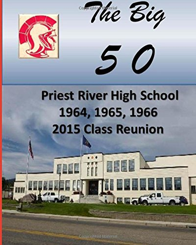 9781514199022: The Big 5 0: Class of 1964, 1965, and 1966 - 2015 Reunion