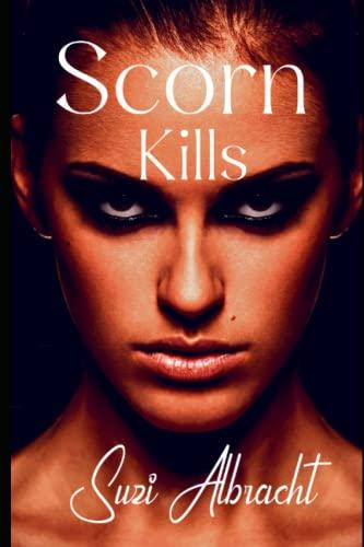9781514200803: Scorn Kills