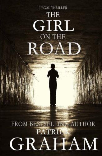 9781514201169: Legal Thriller: The Girl on the Road