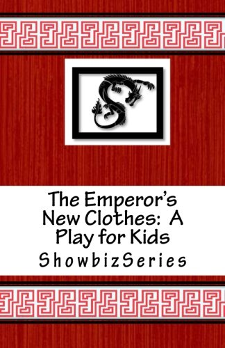 9781514201824: The Emperor's New Clothes: A Play for Kids (ShowbizSeries)