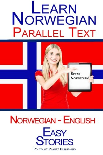 9781514202838: Learn Norwegian with Parallel Text - Easy Stories (Norwegian - English)