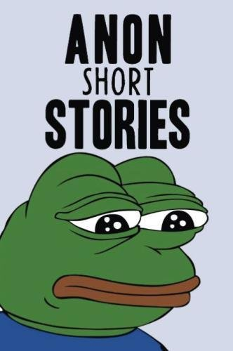 9781514204566: Anon Short Stories: Random Posts From The Internet