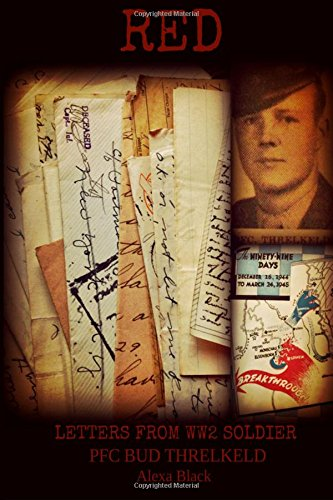 9781514206522: Red: Letters From WW2 Soldier Bud Threlkeld