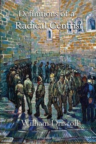 9781514207284: Definitions of a Radical Centrist