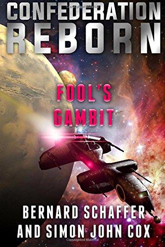 9781514207475: Fool's Gambit (Confederation Reborn) (Volume 5)