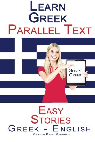 9781514208144: Learn Greek - Parallel Text - Easy Stories (Greek - English)