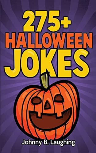 9781514208830: 275+ Halloween Jokes: Funny Halloween Jokes for Kids (Funny Jokes for Kids)