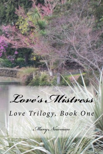 9781514210529: Love's Mistress: Love Trilogy, Book One (Volume 1)
