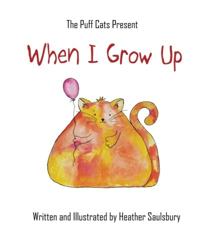 9781514211533: When I Grow Up (The Puff Cats) (Volume 1)