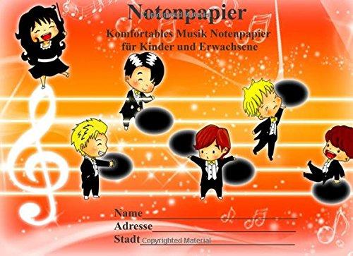 9781514213124: Notenpapier für Kinder und Erwachsene: Komfortables Musik Notenpapier