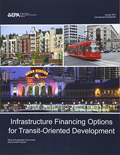 9781514213285: Infrastructure Financing Options for Transit-Oriented Development