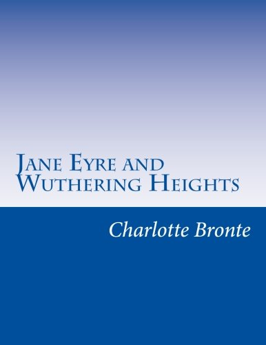 9781514214121: Jane Eyre and Wuthering Heights