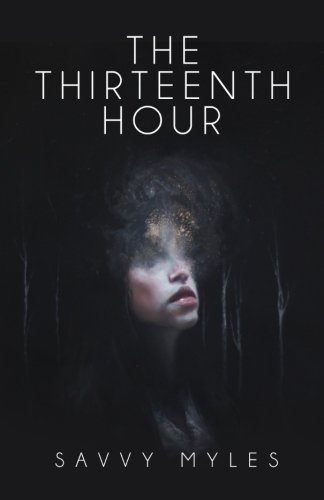 9781514214350: The Thirteenth Hour: Book I (Volume 1)