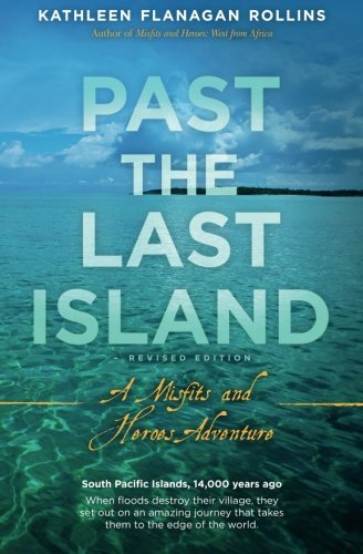 9781514214800: Past the Last Island- Revised Edition: A Misfits and Heroes Adventure