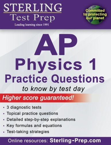 9781514215609: Sterling Test Prep AP Physics 1 Practice Questions: High Yield AP Physics 1 Questions with Detailed Explanations