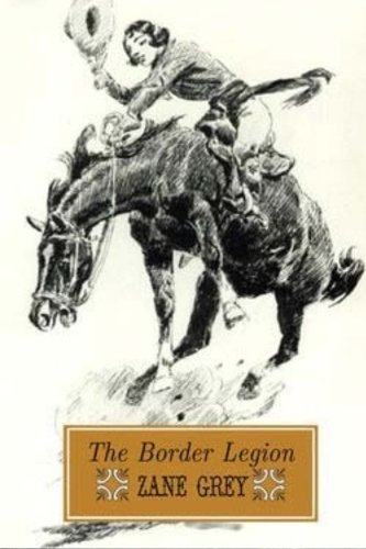 9781514216514: The Border Legion