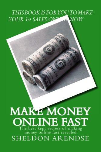 9781514217238: Make money online fast: The best kept secrets of making money online fast revealed