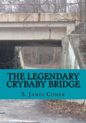 9781514217245: The Legendary Crybaby Bridge (Patuxent) (Volume 1)