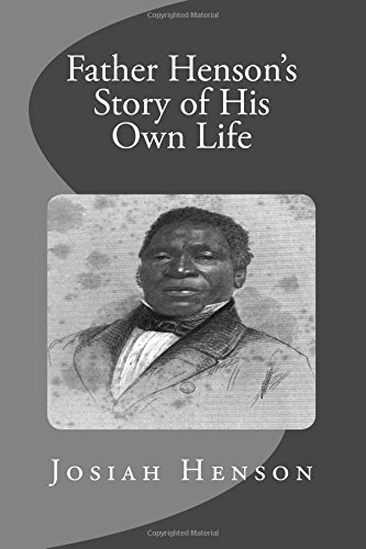 9781514217764: Father Henson's Story of His Own Life