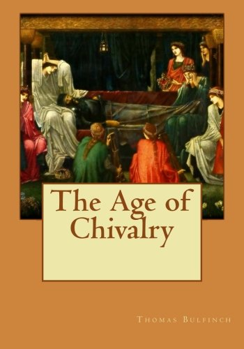 9781514219119: The Age of Chivalry
