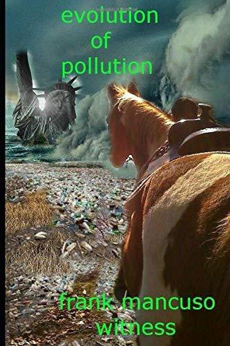 9781514220535: Evolution of Pollution