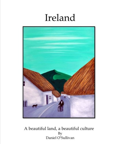 Ireland: A beautiful land, a beautiful culture: Mr. Daniel O'Sullivan
