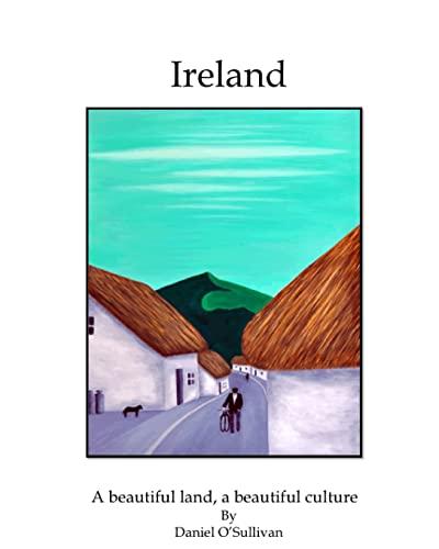 9781514221211: Ireland: A beautiful land, a beautiful culture