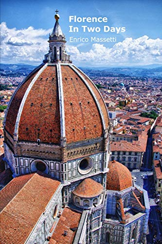 9781514221938: Florence in Two Days (Italian Cities) (Volume 3)